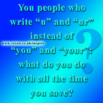 People Who Write 'u' and 'ur': What do you do with the time you save?